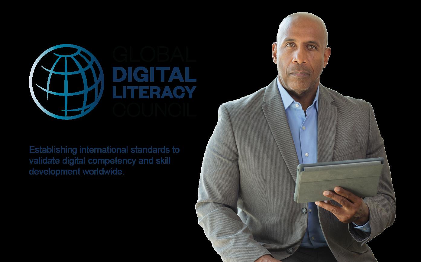 Global Digital Literacy Council - Establishing international standards to validate digital competency and skill development worldwide.